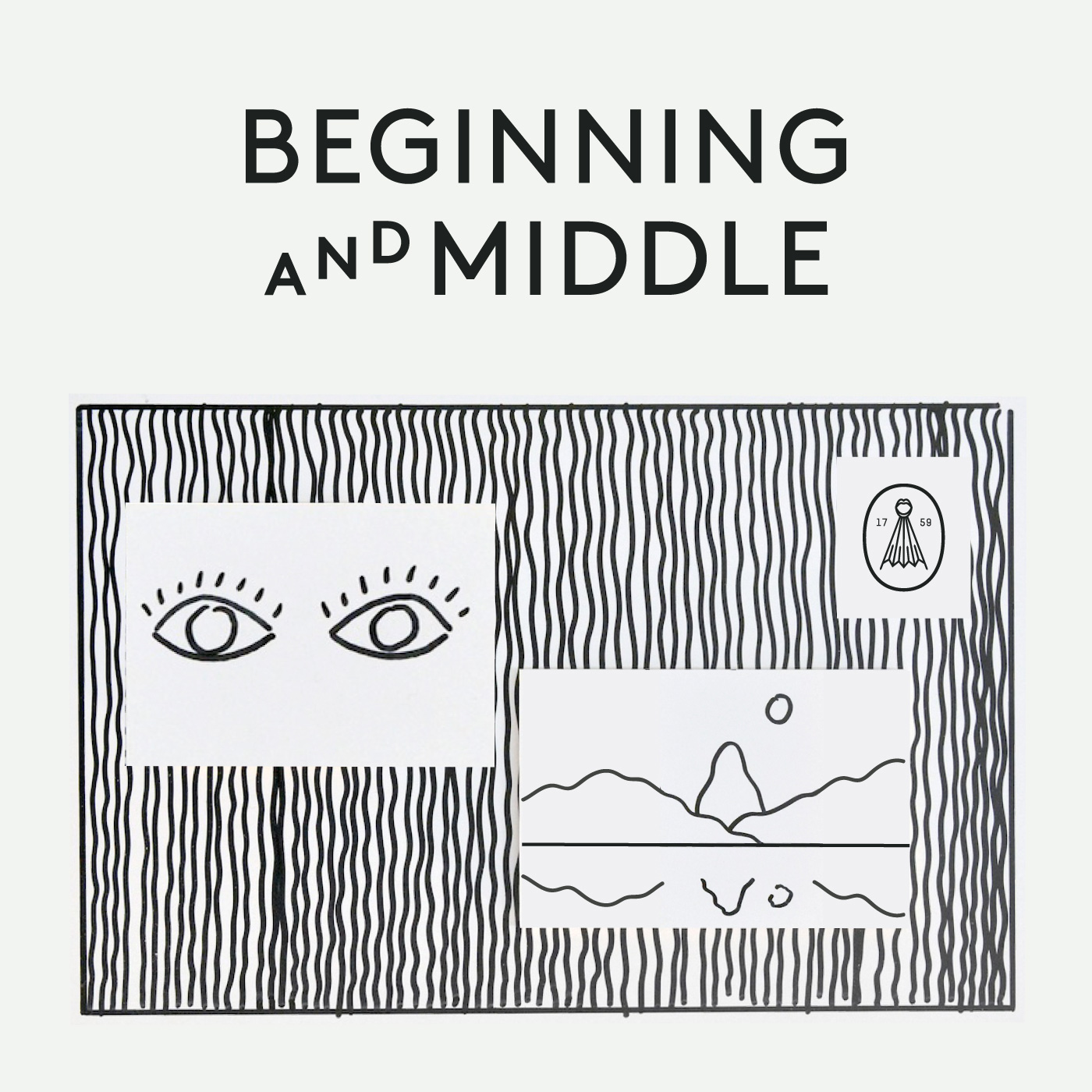 Beginning and Middle